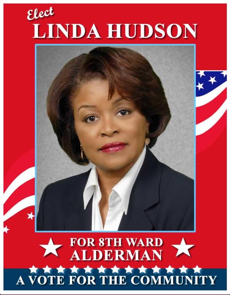 Elect Linda Hudson for 8th Ward Alderman