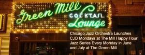 Green Mill Jazz Monday Happy Hours