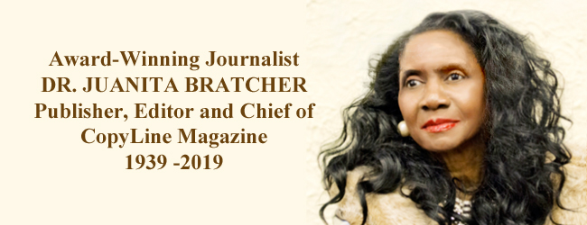 AWARD-WINNING JOURNALIST DR. JUANITA BRATCHER DEPARTS, 1939 – 2019