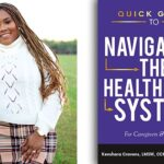 Social Worker Releases New Guide For Caregivers And Patients On Navigating The Healthcare System